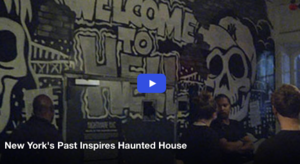 New York's Past Inspires Haunted House