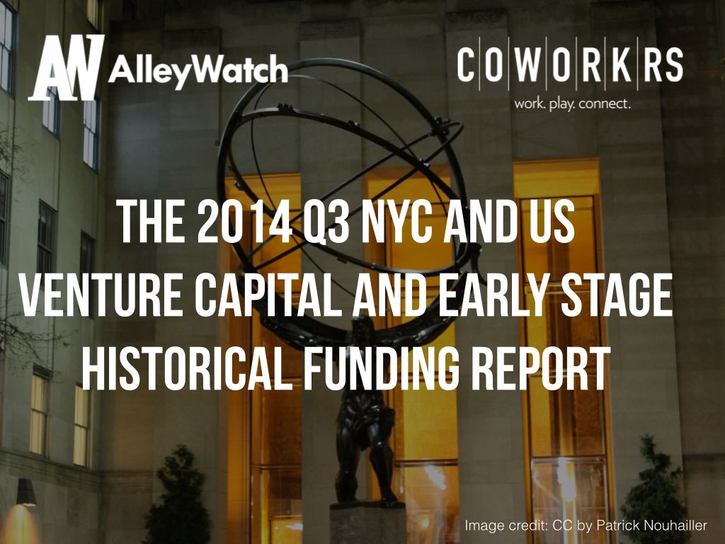The 2014 Q3 NYC and US Venture Capital and Early Stage Historical Funding Report.001