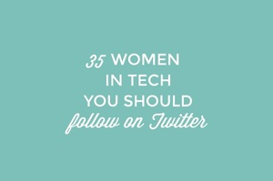 35 Amazing Women in Tech to Follow on Twitter