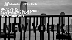 The November 2014 NYC and US Venture Capital and Early Stage Funding Report