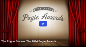 The Pogue Review: The 2014 Pogie Awards
