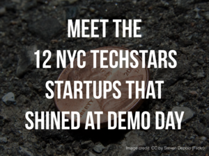 Meet The 12 NYC Techstars Startups That Shined at Demo Day