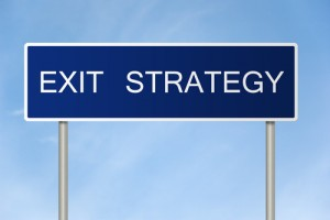 What Is Your Exit Strategy