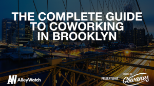 The Complete Guide to Coworking in Brooklyn