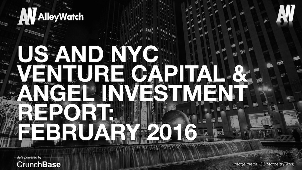AlleyWatch February 2016 New York and US Venture Capital & Angel Investment Report.002