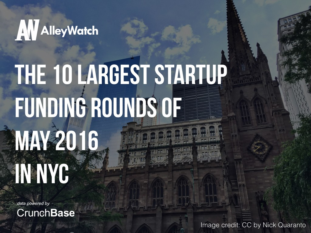 10 nyc startups raised amount capital may.001
