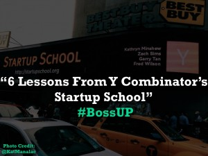 6 Lessons From Y Combinator's Startup School