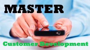 Master the Customer Development Process