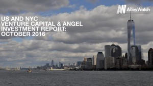 The October 2016 NYC Venture Capital and Seed Funding Report