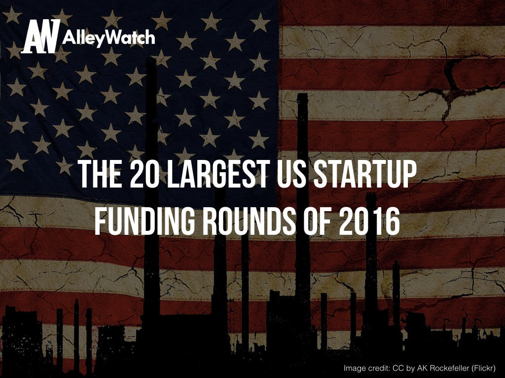 the-20-largest-us-startup-funding-rounds-of-2016-001