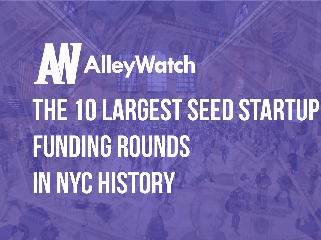 10 largest seed startups nyc history funding rounds.001