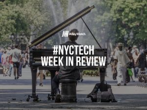 #NYCtech Week in Review: 8/13/17 – 8/19/17