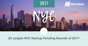 These NYC Startups Raised the 20 Largest Funding Rounds in 2017
