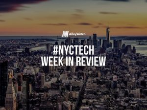 #NYCtech Week in Review: 5/13/18-5/19/18