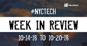 #NYCtech Week in Review: 10/14/18-10/20/18