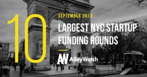 The 10 Largest NYC Startup Fundings in September 2018