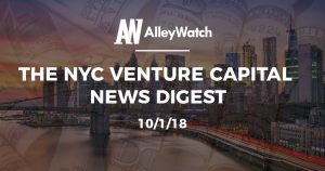 The NYC Venture Capital News Digest: 10/1/18
