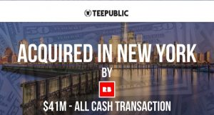 TeePublic Acquired by RedBubble for $41M in Cash