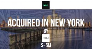 Bustle Digital Group Acquires Mic for ~$5M in a Fire Sale to Move into the Political Sphere