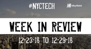 #NYCtech Week in Review: 12/23/18-12/29/18