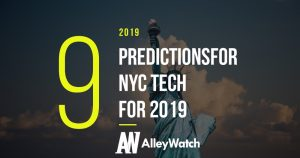 9 Predictions for NYC Tech for 2019