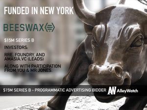 Beeswax Raises $15M for its Optimized Bidding Platform for the Advertising Industry