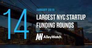 These are the 14 Largest NYC Tech Startup Funding Rounds of January 2019
