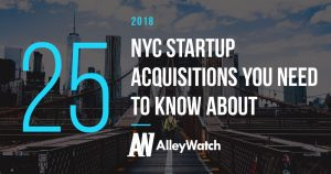 25 NYC Startup Acquisitions in 2018 You Need to Know About
