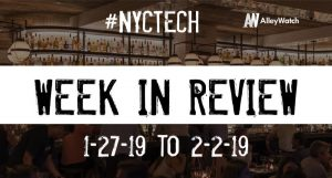 #NYCtech Week in Review: 1/27/19-2/2/19