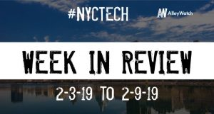 #NYCtech Week in Review: 2/3/19-2/9/19
