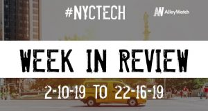#NYCtech Week in Review: 2/10/19-2/16/19