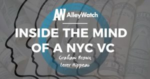 Inside the Mind of a NYC VC: Graham Brown of Lerer Hippeau