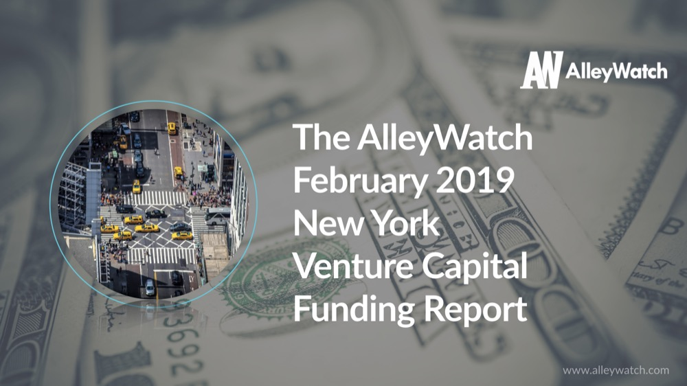 The AlleyWatch February 2019 New York Venture Capital