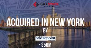 Fullstack Academy Acquired by Bridgepoint Education for ~$50M