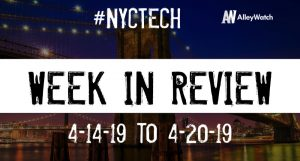 #NYCtech Week in Review: 4/14/19-4/20/19
