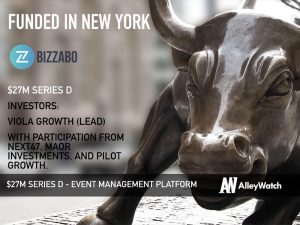 Bizzabo Raises Another $27M to Help Brands Leave Lasting Impressions at Their Next Big Event