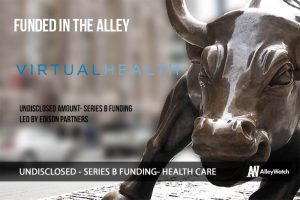 VirtualHealth Raises Series B Funding to Revolutionize HealthCare with Unified Data