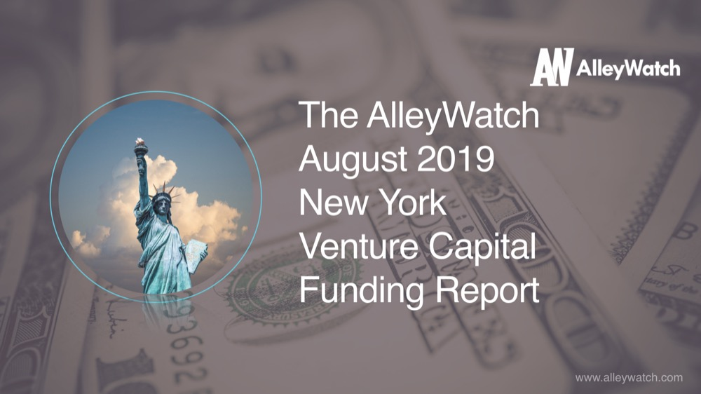 The AlleyWatch August 2019 New York Venture Capital Funding Report