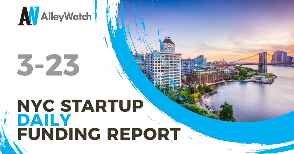 The Alleywatch Startup Daily Funding Report 3 23 2020
