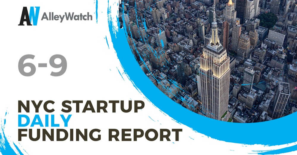 The AlleyWatch Startup Daily Funding Report: 6/9/2021