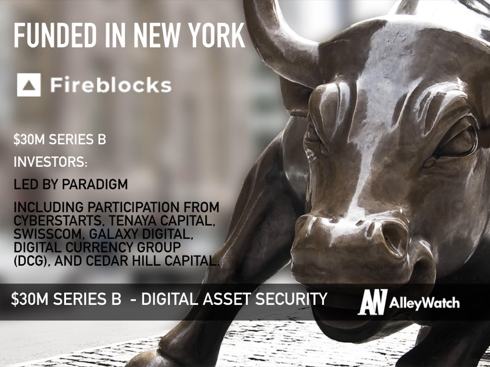 Fireblocks Raises $30M to Ensure the Security of Digital Assets, Paving the Way for Widespread Adoption